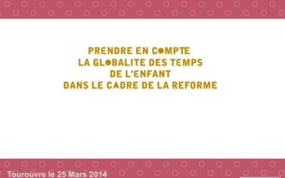 Prendre en compte la globalité des temps de l'enfant dans le cadre de la réforme