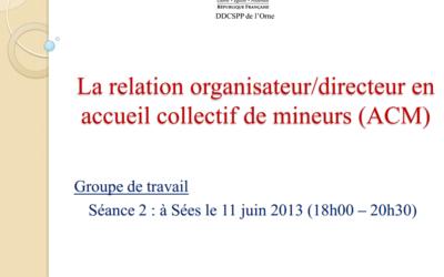 la relation organisateur / directeur en ACM