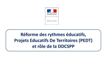 Réforme des rythmes éducatifs, projets éducatifs de territoires et rôle de la DDCSPP
