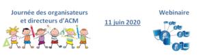 Retour sur le Webinaire du 11-06-2020 «Journée des Organisateurs et des Directeurs d'ACM»
