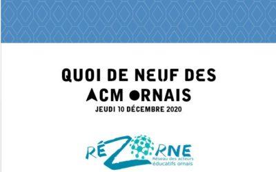 Quoi de Neuf ACM Ornais – Webinaire du 10/12/2020